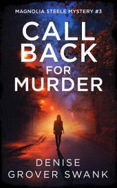 Call Back: Magnolia Steele #3