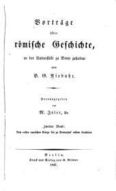Vorträge über römische geschichte: Voon ersten punischen krieges bis zu Pompejus' erstem consulat 1844