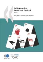 Latin American Economic Outlook 2011 How Middle Class Is Latin America  PDF