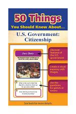 50 Things You Should Know About U.S. Government: Citizenship