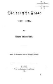 Die deutsche Frage, 1813-1815
