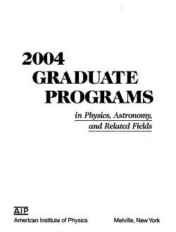 2004 Graduate Programs in Physics  Astronomy  and Related Fields PDF