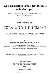 The books of Ezra and Nehemiah, with intr., notes and maps by H.E. Ryle