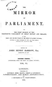 The Mirror of Parliament: Volume 6