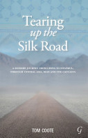 Tearing Up the Silk Road PDF