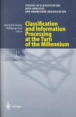 Classification and Information Processing at the Turn of the Millennium