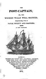 The post-captain; or, The wooden walls well manned [by J. Davis].