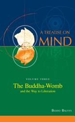 The Buddha Womb And The Way To Liberation Book PDF