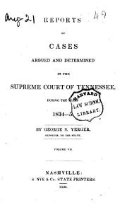 Reports of cases argued and determined in the Supreme Court of Tennessee [1818-1837]: Volume 7