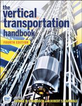 The Vertical Transportation Handbook: Edition 4