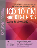 ICD 10 CM 2016 and Icd 10 pcs 2016 Coding Handbook  Without Answers 2016 Book