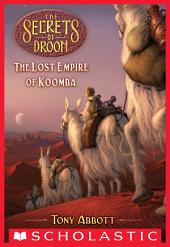 Lost Empire of Koomba (The Secrets of Droon #35)