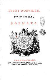 Petri d'Orville, jurisconsulti, Poemata