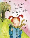 Walk in the Wild Woods
