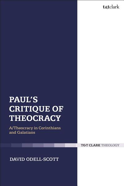 Pauls Critique Of Theocracy