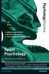 Psychology Express  Sport Psychology  Undergraduate Revision Guide  PDF