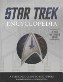 The Star Trek Encyclopedia  Revised and Expanded Edition
