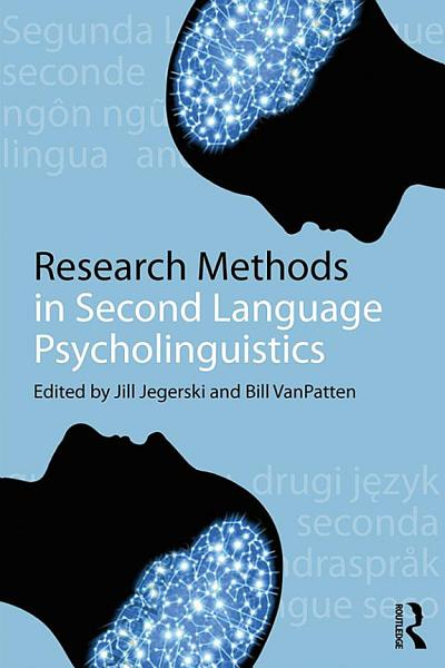 Research Methods In Second Language Psycholinguistics 2