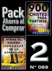 Pack Ahorra al Comprar 2 (Nº 069): Atrae el dinero con la ley de la atracción & 900 Chistes para partirse