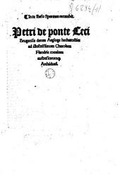 In te Ihesu spes mea recumbit. Petri de ponte [...] Decem aegloge hechatostice ad illustrissimum Charolum Flandrie comitem austrasiorumq[ue] archiduce[m].