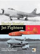 Early Soviet Jet Fighters