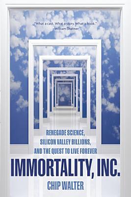 Immortality  Inc