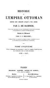 Histoire de l'Empire ottoman: depuis son origine jusqu'à nos jours, Volume15