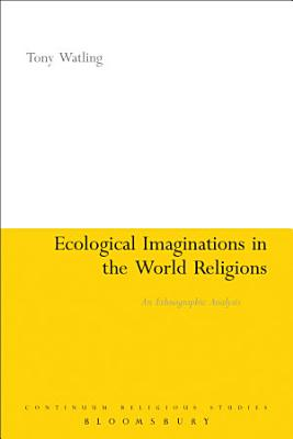 Ecological Imaginations in the World Religions PDF
