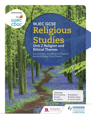 CBAC TGAU Astudiaethau Crefyddol Uned 2 Crefydd a Them  u Moesegol  WJEC GCSE Religious Studies  Unit 2 Religion and Ethical Themes Welsh language edition