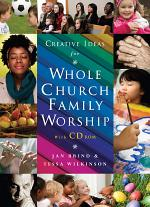 Creative Ideas for Whole Church Family Worship