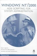 Windows NT/2000 ADSI Scripting for System Administration