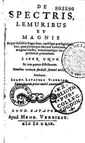 De spectris, lemuribus et magnis... fragoribus....