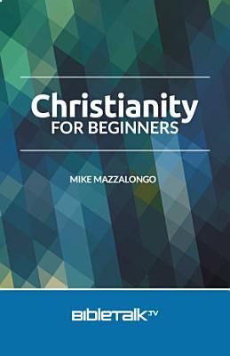 Christianity for Beginners