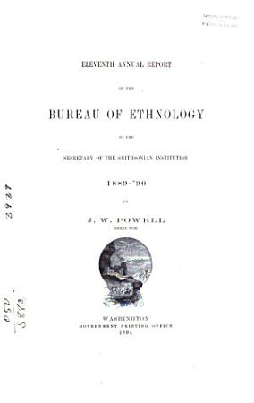 Annual Report of the Bureau of Ethnology to the Secretary of the Smithsonian Institution PDF