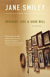 Ordinary Love And Good Will Book PDF