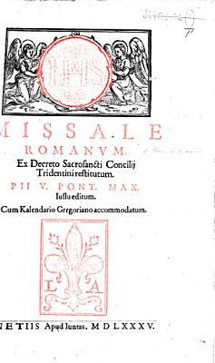 Missale Romanum  ex Decreto Sacrosancti Concilij Tridentini restitutum     Cum Kalendario Gregoriano accommodatum  G L  PDF