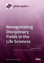 Renegotiating Disciplinary Fields in the Life Sciences