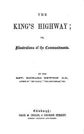 The King's Highway, Or, Illustrations of the Commandments