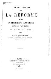 Les précurseurs de la réforme et de la liberté de conscience dans les pays latins du XIIe au XVe siècle
