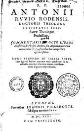 Commentarii in octo libros Aristotelis de Physico auditu seu auscultatione ...