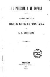 Al principe e al popolo: intorno allo stato delle cose in Toscana