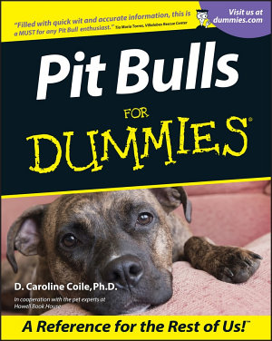 Pit Bulls For Dummies PDF