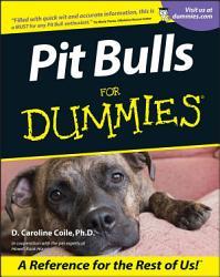 Pit Bulls For Dummies Book PDF