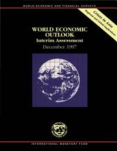 World Economic Outlook -- Interim Assessment, December 1997