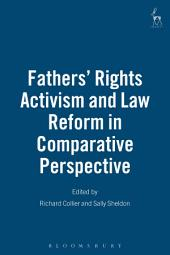 Fathers' Rights Activism and Law Reform in Comparative Perspective