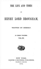 The Life and Times of Henry, Lord Brougham: Volume 2