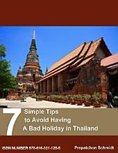 7 Simple Tips to Avoid Having A Bad Holiday in Thailand