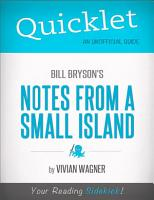 Quicklet on Bill Bryson s Notes From a Small Island  CliffNotes like Summary  PDF