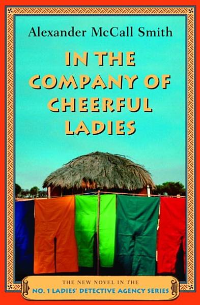 Download In the Company of Cheerful Ladies Book