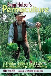 Sepp Holzer s Permaculture PDF